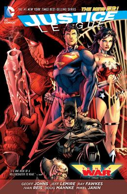 Justice League: Trinity War (the New 52) by Geoff Johns, Jeff Lemire
