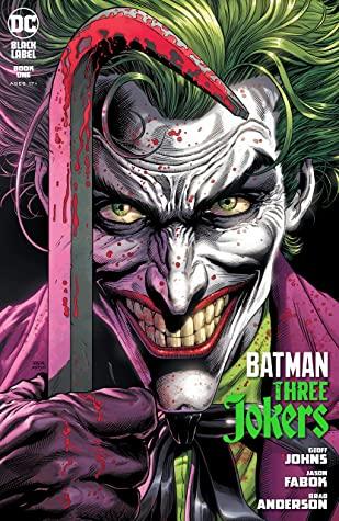 Batman: Three Jokers (2020-) #1 by Jason Fabok, Geoff Johns, Brad Anderson