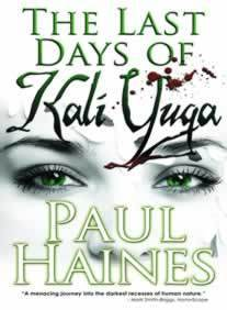 The Last Days of Kali Yuga by Paul Haines