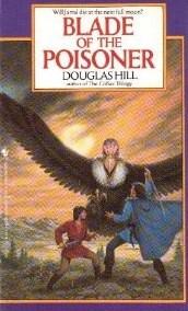 Blade of the Poisoner by Douglas Arthur Hill