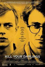 Kill Your Darlings Screenplay by Austin Bunn, John Krokidas