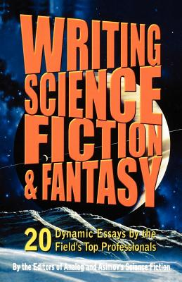 Writing Science Fiction & Fantasy by Isaac Asimov Science Fiction Magazine, Analog &. Isaac Asimov's Science Fiction, Analog &. Isaac Asimo