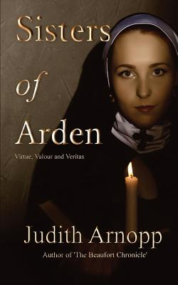 Sisters of Arden by Judith Arnopp