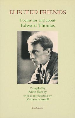 Elected Friends by Edward Thomas