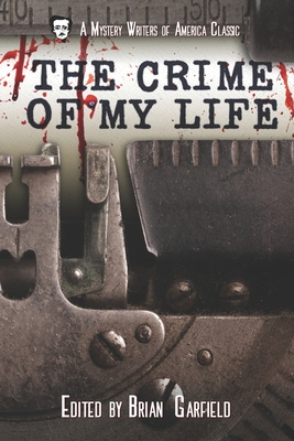 The Crime of My Life by Brian Garfield