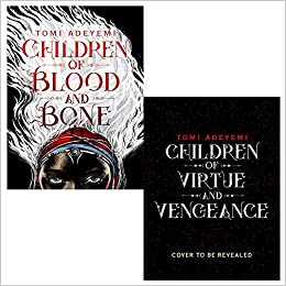 Children of Bood and Bone and Virtue and Vengeance 2 Books Collection Set by Tomi Adeyemi