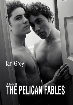 The Pelican Fables by Ian Grey
