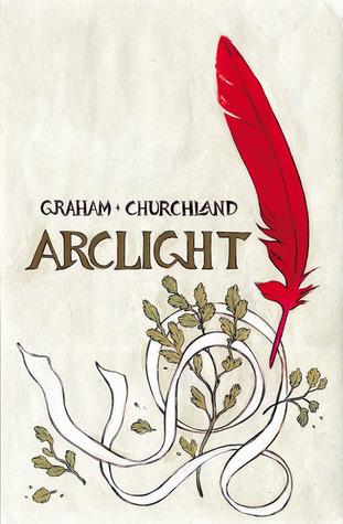 Arclight by Marian Churchland, Brandon Graham