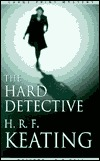 The Hard Detective by H.R.F. Keating