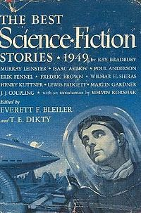The Best Science Fiction Stories: 1949 (The Year's Best SF Stories by T.E. Dikty, E.F. Bleiler