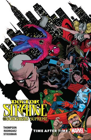 Doctor Strange and the Sorcerers Supreme, Vol. 2: Time After Time by Robbie Thompson, Nathan Stockman, Javier Rodriguez