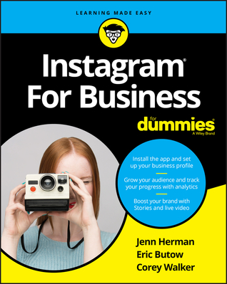 Instagram for Business for Dummies by Jennifer Herman, Corey Walker, Eric Butow