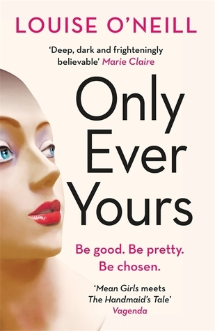 Only Ever Yours by Louise O'Neill