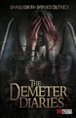 The Demeter Diaries by Marge Simon, Bryan D. Dietrich
