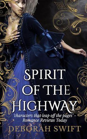 Spirit of the Highway by Deborah Swift