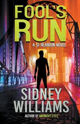 Fool's Run: A Si Reardon Novel by Sidney Williams