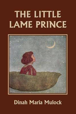 The Little Lame Prince (Yesterday's Classics) by Dinah Maria Mulock