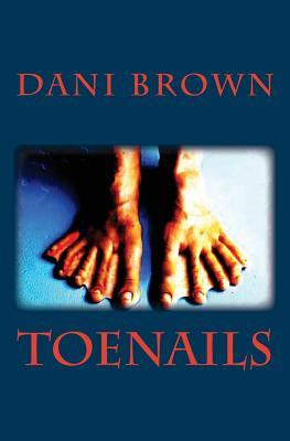 Toenails by Dani Brown