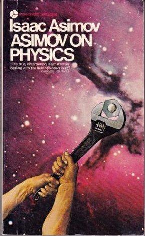 Asimov on Physics by Isaac Asimov