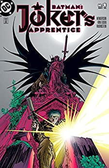 Batman: Joker's Apprentice (1999) #1 by C.J. Henderson
