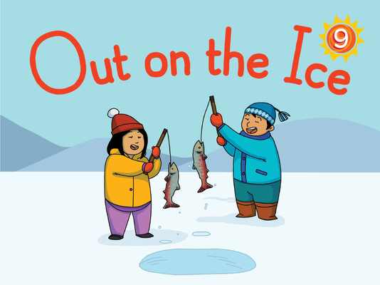 Out on the Ice Big Book: English Edition by Jenna Bailey