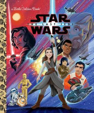 Star Wars: The Last Jedi by Alan Batson, Elizabeth Schaefer