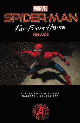 Spider-Man: Far From Home Prelude by Will Corona Pilgrim, Luca Maresca, Peter David