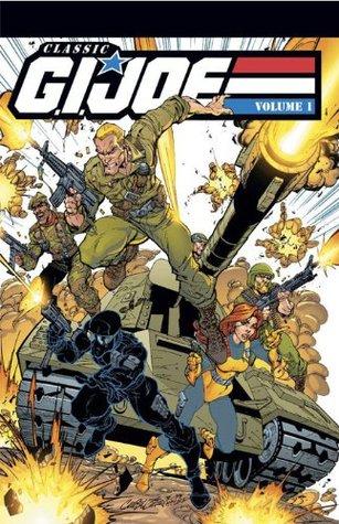 G.I. Joe: Classics Vol. 1 by Mike Vosburg, Larry Hama, Steven Grant, Don Perlin, Herb Trimpe
