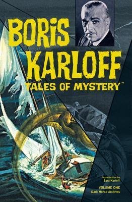 Boris Karloff Tales of Mystery Archives, Vol. 1 by Len Wein, José Luis García-López, Jerry Robinson, Alex Toth, Sara Karloff, Joe Orlando