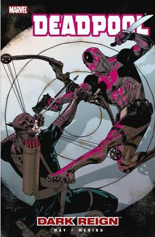 Deadpool, Volume 2: Dark Reign by Paco Medina, Daniel Way