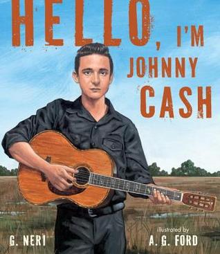 Hello, I'm Johnny Cash by G. Neri, A.G. Ford