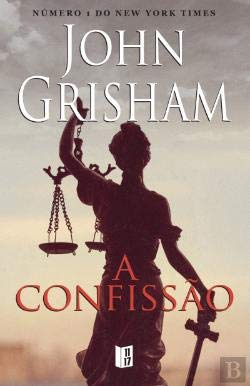 A Confissão by John Grisham