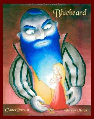 Bluebeard by Floriane Mercier, Charles Perrault