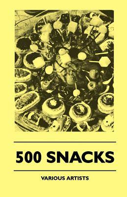500 Snacks by Various