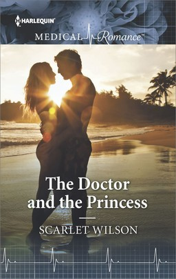 The Doctor and the Princess by Scarlet Wilson