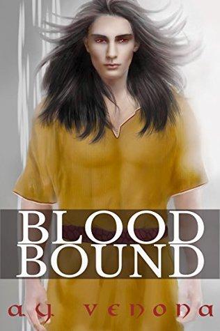 Blood Bound by A.Y. Venona