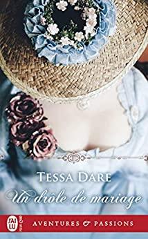 Un drôle de mariage by Tessa Dare