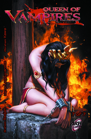 Queen of Vampires #7 of 7 by Abraham Kawa, Manos Lagouvardos, Arahom Radjah