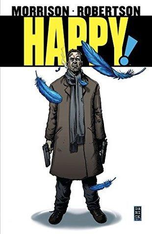 Happy! by Grant Morrison, Darick Robertson