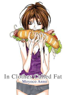 In Clothes Called Fat by Moyoco Anno