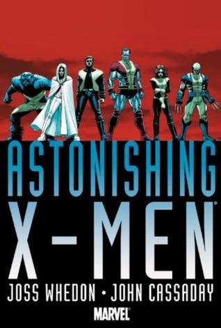 Astonishing X-Men Omnibus by John Cassaday, Joss Whedon