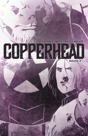 Copperhead, Vol. 3 by Drew Moss, Jay Faerber, Thomas Mauer, Ron Riley