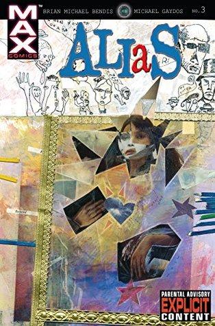 Alias (2001-2003) #3 by Brian Michael Bendis, Michael Gaydos, David W. Mack