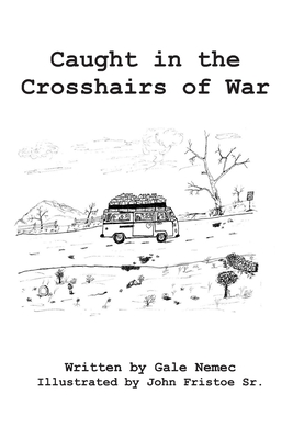 Caught in the Crosshairs of War by