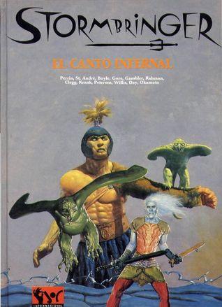 El Canto infernal by Julio Das Pastoras, Sandy Petersen, Eduard García, Georgina Casal, Steve Perrin, Ken St. Andre