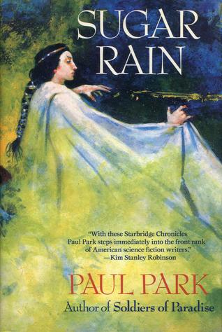Sugar Rain by Paul Park