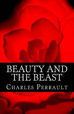Beauty and the Beast by Charles Perrault