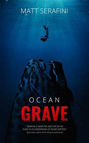 Ocean Grave by Matt Serafini