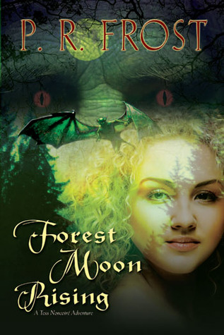 Forest Moon Rising by P.R. Frost