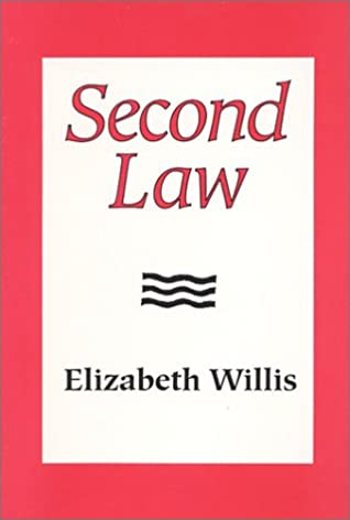 Second Law by Elizabeth Willis